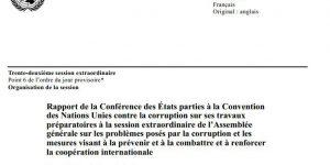 Rapport de la Conférence des États parties à la Convention des Nations Unies contre la corruption sur ses travaux préparatoires à la session extraordinaire de l'Assemblée générale sur les problèmes posés par la corruption et les mesures visant à la prévenir et à la combattre et à renforcer la coopération internationale